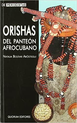 Orishas del Panteon Afrocubano Natalia Bolivar
