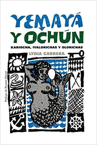 Yemaya y Oshun de Lydia Cabrera