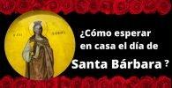 El día de Santa Bárbara