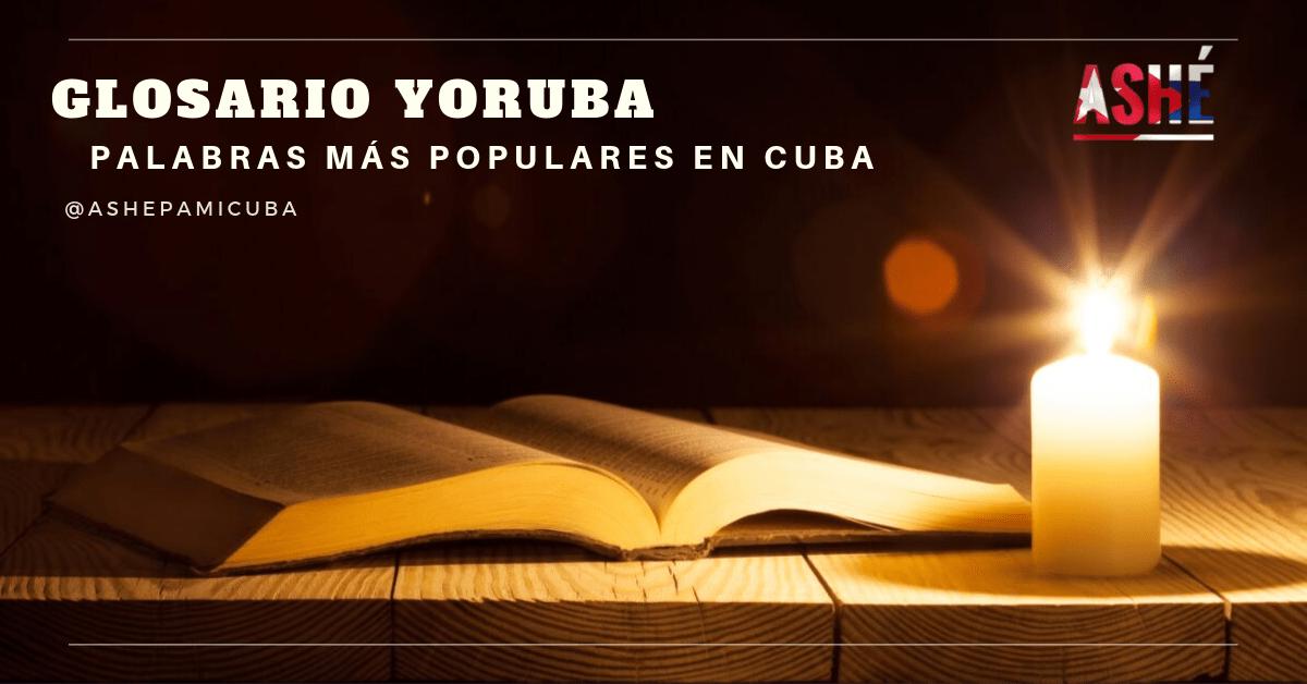 Glosario de palabras yorubas en Cuba