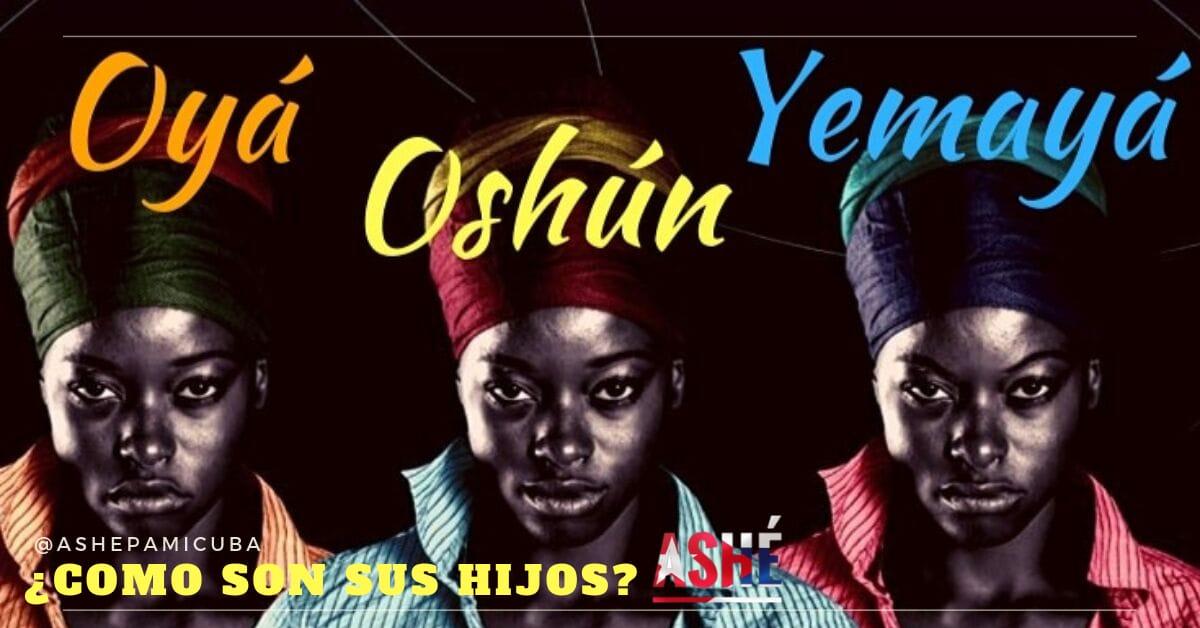 Características de hijos de Oya Oshun Yemaya